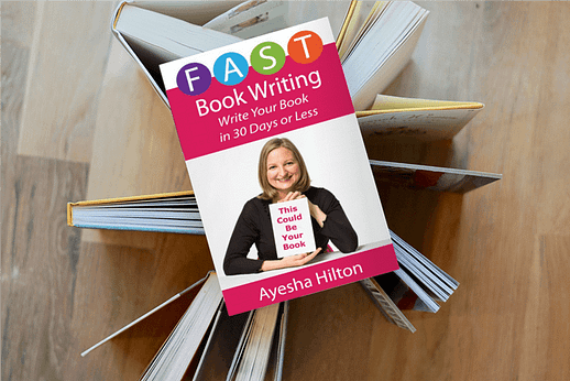 Fast Book Writing by Ayesha Hilton